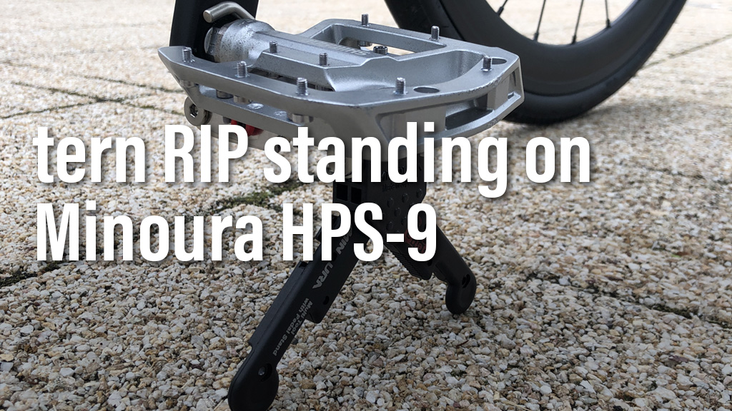 tern RIP standing on Minoura HPS-9