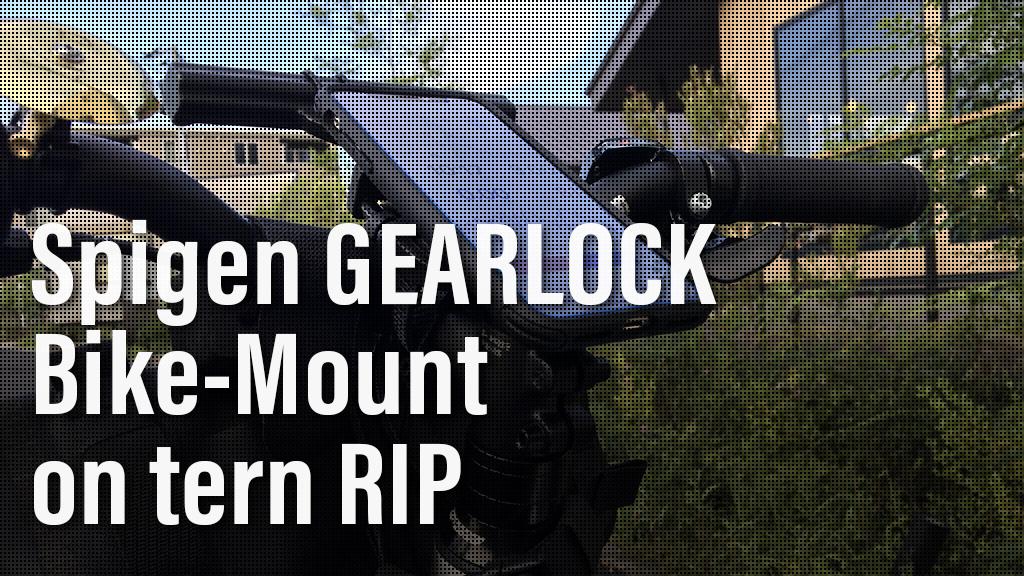 Spigen GEAARLOCK Bike-Mount on tern RIP